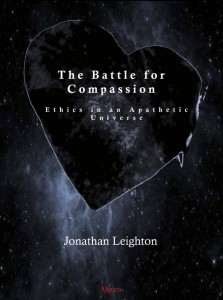 The Battle for Compassion by Jonathan Leighton